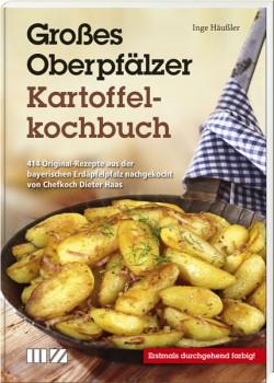 Großes Oberpfälzer Kartoffelkochbuch
