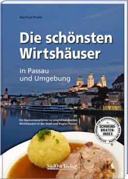 Die schönsten Wirtshäuser in Passau und Umgebung