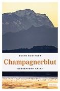 Champagnerblut – Ein Starnberger-See-Krimi