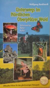 Unterwegs im Nördlichen Oberpfälzer Wald  – Naturparkführer