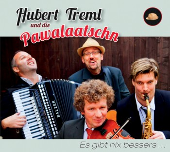 Hubert Treml und die Pawalaatschn – Oberpfälzer Mundartfolk