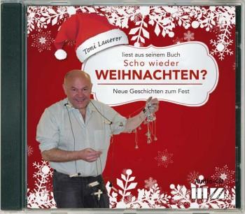"""Toni Lauerer liest """"Scho wieder Weihnachten?"""""""