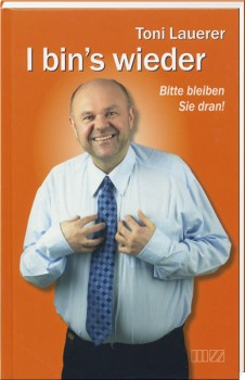 Toni Lauerer - I bin's wieder