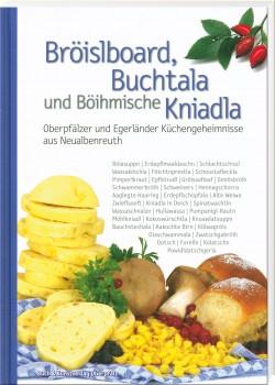 Bröislboard, Buchtala und Böihmische Kniadla