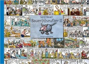 Bauer(n)seufzer II