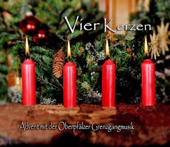 Oberpfälzer Grenzgangmusik – Vier Kerzen