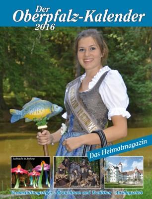 Oberpfalz-Kalender 2016 – Das Magazin für die Oberpfalz