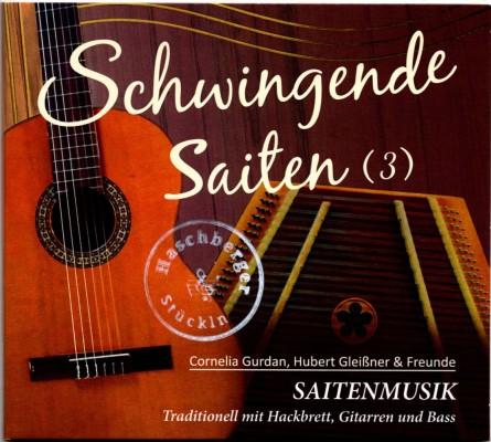 Schwingende Saiten (3) - Cornelia Gurdan, Hubert Gleißner & Freunde