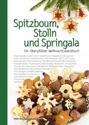 Spitzboum, Stolln und Springala
