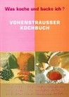 Vohenstraußer Kochbuch - Standardwerk der Armen Schulschwestern