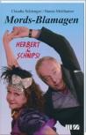 Herbert & Schnipsi – Mordsblamagen