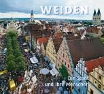 Weiden - Die Stadt und ihre Menschen