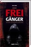 Der Freigänger von Stadelheim