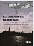 Luftangriffe auf Regensburg