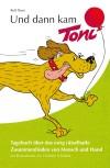Und dann kam Toni – Hundetagebuch