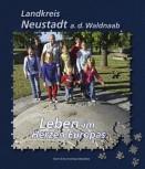 Landkreis Neustadt a. d. Waldnaab - Leben im Herzen Europas