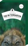 Tod im Tiergarten – Frankenkrimi