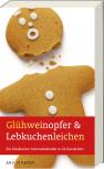 Glühweinopfer & Lebkuchenleichen – Ein Krimi-Adventskalender