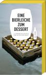 Eine Bierleiche zum Dessert – 14 Bierkrimigeschichten