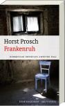 Frankenruh – Ein Frankenkrimi