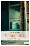 Honigmilch – Bayerwald-Krimi