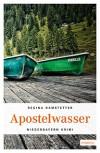 Apostelwasser – Passau-Krimi