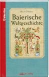 Baierische Weltgeschichte - Band 1