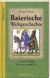 Baierische Weltgeschichte - Band 2