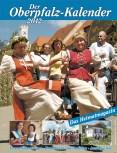 Oberpfalz-Kalender 2012 – Das Magazin für die Oberpfalz