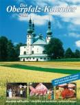 Oberpfalz-Kalender 2011 – Das Magazin für die Oberpfalz