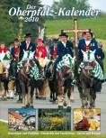 Oberpfalz-Kalender 2010 – Das Magazin für die Oberpfalz
