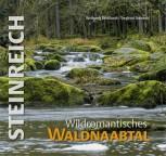 Steinreich - Wildromantisches Waldnaabtal
