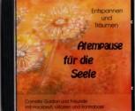 Atempause für die Seele - Entspannen und Träumen mit Cornelia Gurdan